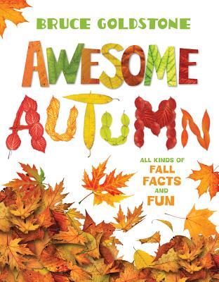 Awesome Autumn By Goldstone, Bruce/ Goldstone, Bruce (PHT)